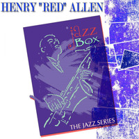 "Henry ""Red"" Allen - Jazz Box (The Jazz Series)"