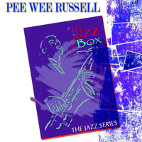 Pee Wee Russell - Jazz Box (The Jazz Series)