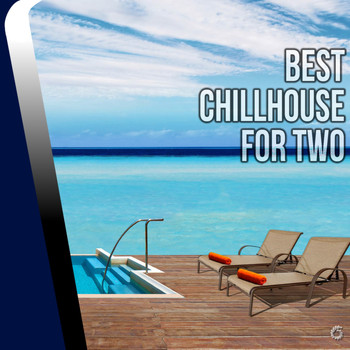 Various Artists - Best Chillhouse For Two