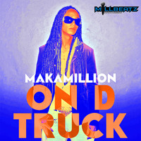 Makamillion - On D Truck