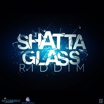 Various Artists - Shatta Glass Riddim