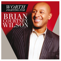 Brian Courtney Wilson - Worth Fighting For (Live)