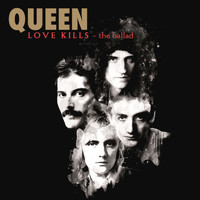 Queen - Love Kills - The Ballad (2014 Remaster)