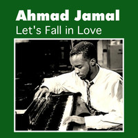 Ahmad Jamal - Let's Fall in Love