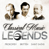 Sergei Prokofiev - Classical Music Legends - Prokofiev, Britten and Saint-Saëns