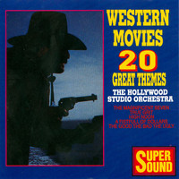 Hollywood Studio Orchestra - Western Movies - 20 Great Themes