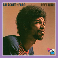 Gil Scott-Heron - Free Will