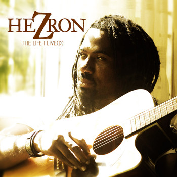 Hezron - The Life I Live (D)