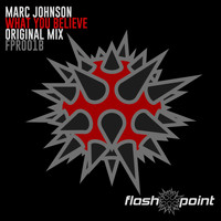 Marc Johnson - What You Believe