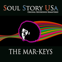 The Mar-Keys - Soul Story USA