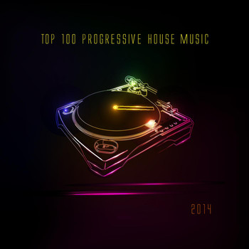 Various Artists - Top 100 Progressive House Music 2014