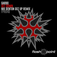 Garbo - Get Down (Nik Denton Get Up Remix)
