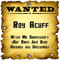 Roy Acuff - Wanted: Roy Acuff