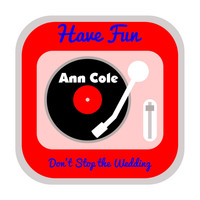 Ann Cole - Have Fun