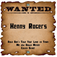 Kenny Rogers - Wanted: Kenny Rogers