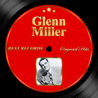 Glen Miller - Original Hits: Glen Miller