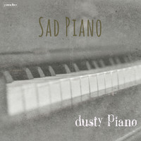 Dusty Piano - Sad Piano