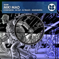 Miki Mad - Confusion