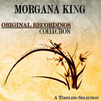 Morgana King - Original Recordings Collection (A Timeless Selection)