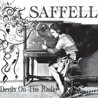 Saffell - Devil's On the Radio