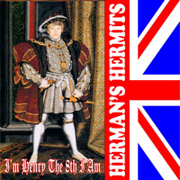Herman's Hermits - I'm Henry the 8th (Re-Record)