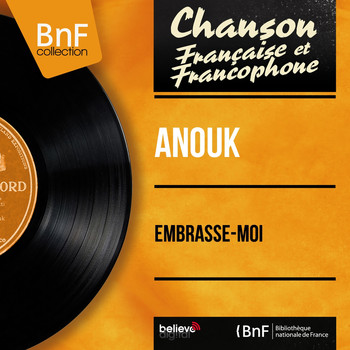 Anouk - Embrasse-moi