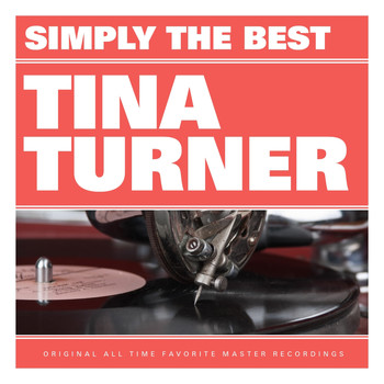 Tina Turner - Simply the Best: Tina Turner