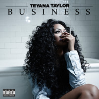 Teyana Taylor - Business (Explicit)