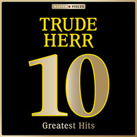 Trude Herr - Masterpieces Presents Trude Herr: 10 Greatest Hits