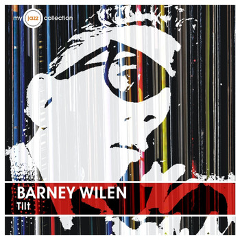 Barney Wilen - Tilt (My Jazz Collection)