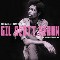 Gil Scott-Heron - Village Gate, New York 1976. Complete Live Radio Broadcast Concert