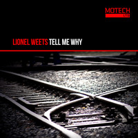Lionel Weets - Tell Me Why