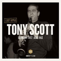 Tony Scott - Lost Tapes: Tony Scott (Live)