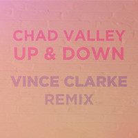Chad Valley - Up & Down (Vince Clarke Remix)
