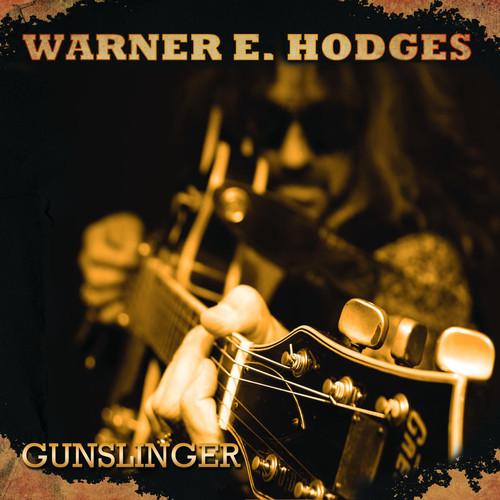 Warner E. Hodges MP3 Album Gunslinger