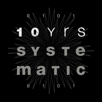 Various Artists - 10 Yrs Systematic