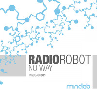 Radiorobot - No Way