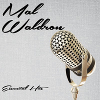Mal Waldron - Essential Hits
