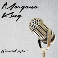 Morgana King - Essential Hits