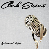 The Clark Sisters - Essential Hits