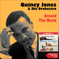 Quincy Jones & His Orchestra - Around the World