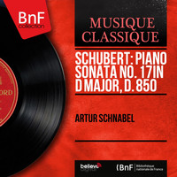 Artur Schnabel - Schubert: Piano Sonata No. 17 in D Major, D. 850