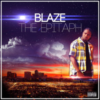 Blaze - The Epitaph