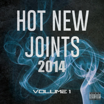 Dj First Mike - Hot New Joints 2014, Vol. 1 (Explicit)