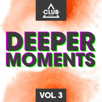 Various Artists - Deeper Moments, Vol. 3