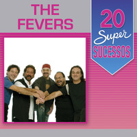 The Fevers - 20 Super Sucessos: The Fevers