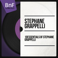 Stéphane Grappelli - 10 Essentials of Stéphane Grappelli