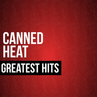 Canned Heat - Canned Heat Greatest Hits
