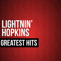 Lightnin' Hopkins - Greatest Hits