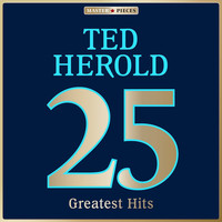 Ted Herold - Masterpieces presents Ted Herold: 25 Greatest Hits